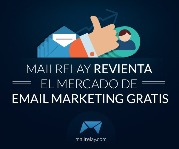 mailrelay-revienta-el-mercado-de-email-marketing-gratis