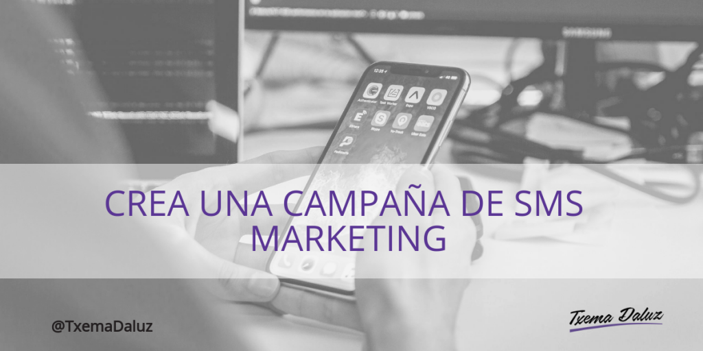 Campaña SMS Marketing