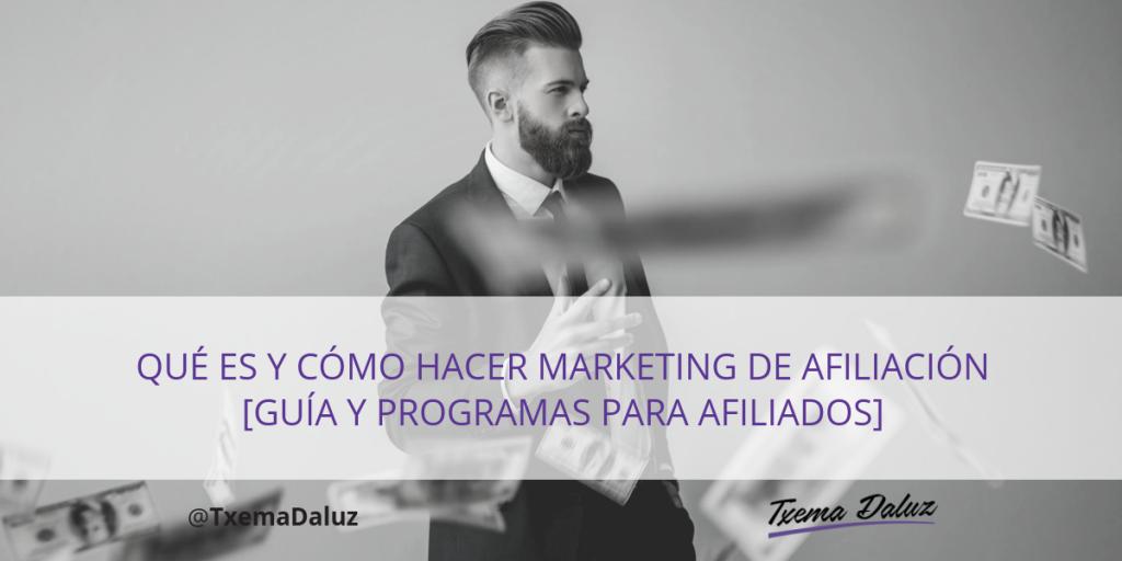 Cómo hacer Marketing de Afiliación [Guía y Programas para Afiliados] Imagen