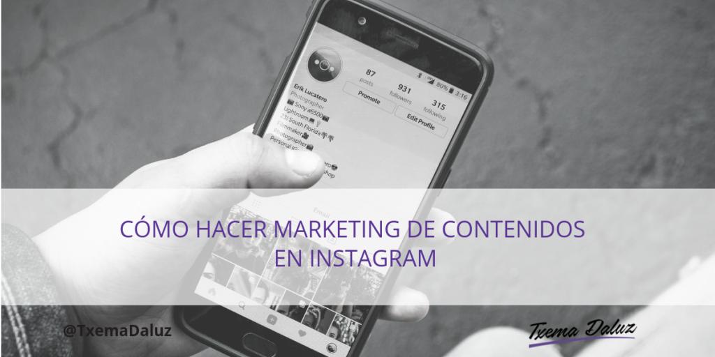 Cómo hacer marketing de contenidos en Instagram